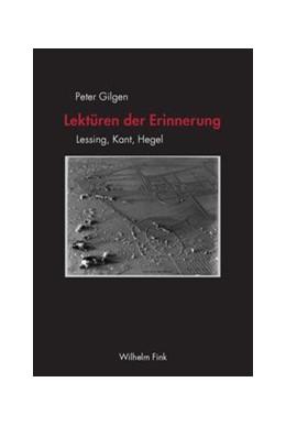 Abbildung von Gilgen   Lektüren der Erinnerung   1. Aufl. 2012   2012