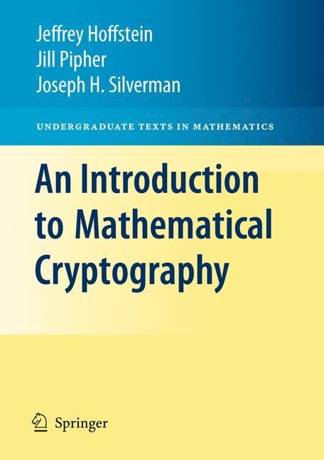 Abbildung von Hoffstein / Pipher / Silverman | An Introduction to Mathematical Cryptography | 2008