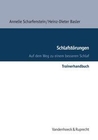 Abbildung von Scharfenstein / Basler   Schlafstörungen – Trainerhandbuch   Aufl.   2004
