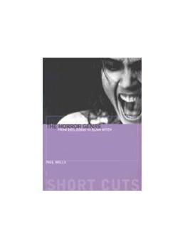 Abbildung von Wells | The Horror Genre | 2001 | From Beelzebub to Blair Witch