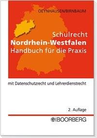 Schulrecht Nordrhein-Westfalen | Oeynhausen / Birnbaum | 2., neubearb. Aufl. 2005, 2005 | Buch (Cover)