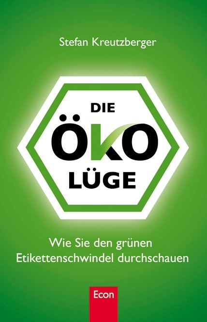Abbildung von Kreutzberger | Die Öko-Lüge | 2009