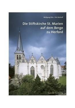Abbildung von Otto   Die Stiftskirche St. Marien auf dem Berge zu Herford   2. Auflage   2016   beck-shop.de