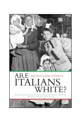 Abbildung von Guglielmo / Salerno | Are Italians White? | 2003 | How Race is Made in America