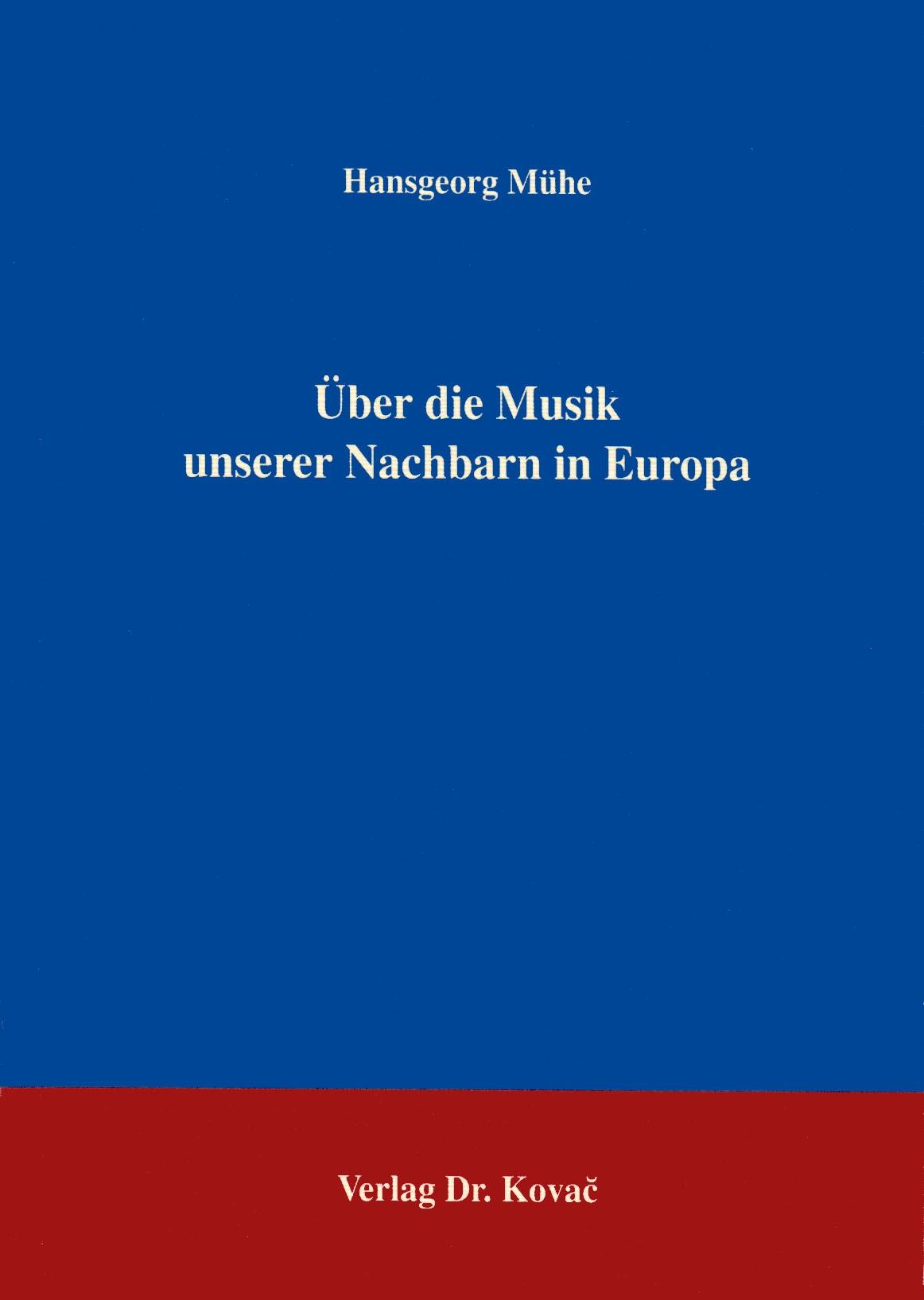 Über die Musik unserer Nachbarn in Europa | Mühe, 1994 | Buch (Cover)