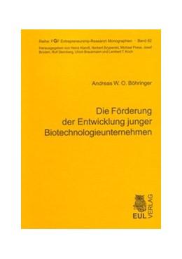 Abbildung von Böhringer   Die Förderung der Entwicklung junger Biotechnologieunternehmen   2008   Eine theoriegeleitete Analyse ...   62