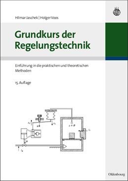 Abbildung von Merz / Jaschek | Grundkurs der Regelungstechnik | 15. Auflage | 2010 | beck-shop.de