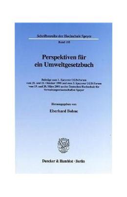 Abbildung von Bohne | Perspektiven für ein Umweltgesetzbuch. | 2002 | Beiträge zum 1. Speyerer UGB-F... | 155