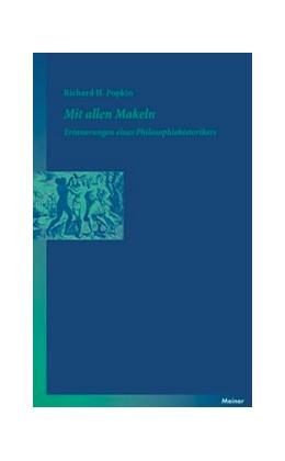 Abbildung von Popkin / Mulsow   Mit allen Makeln   2008   Erinnerungen eines Philosophie...