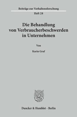 Abbildung von Graf | Die Behandlung von Verbraucherbeschwerden in Unternehmen. | 1. Auflage | 1990 | 28 | beck-shop.de