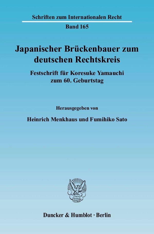 Abbildung von Menkhaus / Sato | Japanischer Brückenbauer zum deutschen Rechtskreis | 2007