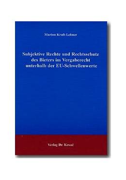 Abbildung von Kraft-Lehner | Subjektive Rechte und Rechtsschutz des Bieters im Vergaberecht unterhalb der EU-Schwellenwerte | 2002 | 34