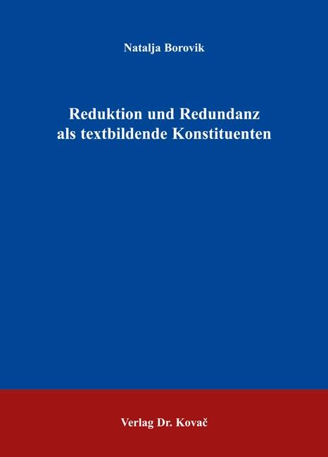 Reduktion und Redundanz als textbildende Konstituenten | Borovik, 2006 | Buch (Cover)