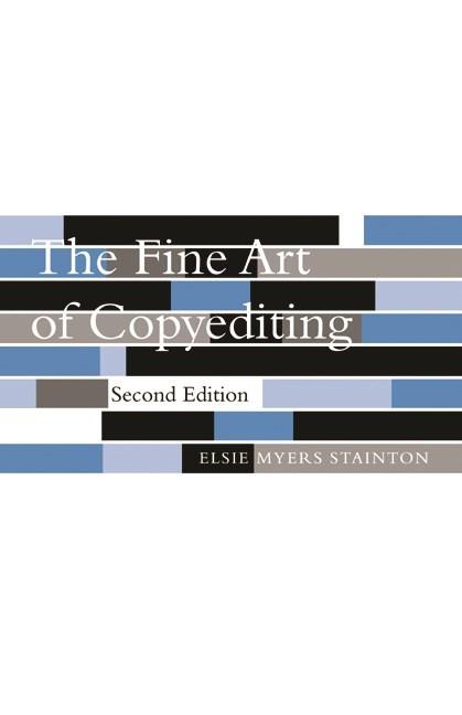 Abbildung von Stainton | The Fine Art of Copyediting | second edition | 2002