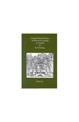 Abbildung von Dragon's Brain Perfume | 1998 | An Historical Geography of Cam... | 14