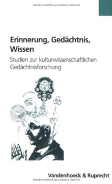 Abbildung von Oesterle | Erinnerung, Gedächtnis, Wissen | 1. Auflage 2005 | 2005