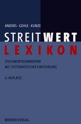 Abbildung von Anders / Gehle / Kunze | Streitwert-Lexikon | 4., neu bearbeitete u. erweiterte Auflage | 2002