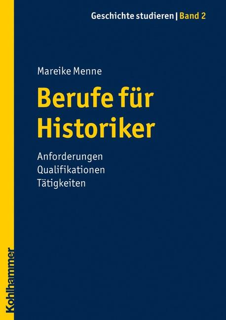Abbildung von Menne   Berufe für Historiker   2010