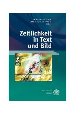 Abbildung von Schöch / Sick | Zeitlichkeit in Text und Bild | 1. Auflage | 2007 | 137 | beck-shop.de