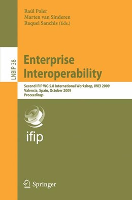 Abbildung von Poler / van Sinderen / Sanchis | Enterprise Interoperability | 2009 | Second IFIP WG 5.8 Internation... | 38