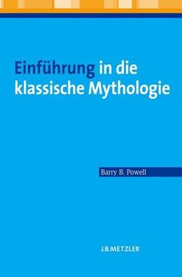 Abbildung von Powell | Einführung in die klassische Mythologie | 2009