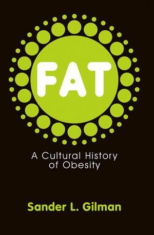 Abbildung von Gilman | Fat | 1. Auflage | 2008
