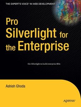 Abbildung von Ghoda   Pro Silverlight for the Enterprise   1st ed.   2009