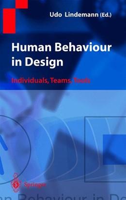 Abbildung von Lindemann   Human Behaviour in Design   2003   Individuals, Teams, Tools