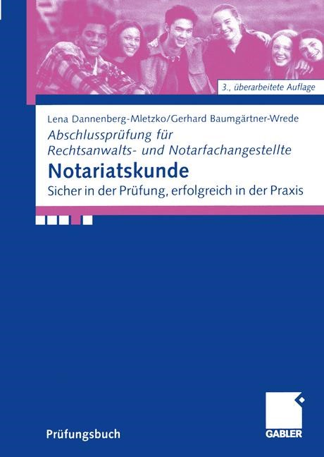 Notariatskunde | Dannenberg-Mletzko / Baumgärtner-Wrede | 3., überarb. Aufl. 2005, 2005 | Buch (Cover)