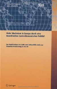 Mehr Wachstum in Europa durch eine Koordination Wirtschaftspolitik ?   Boss / Gern / Meier, 2004   Buch (Cover)
