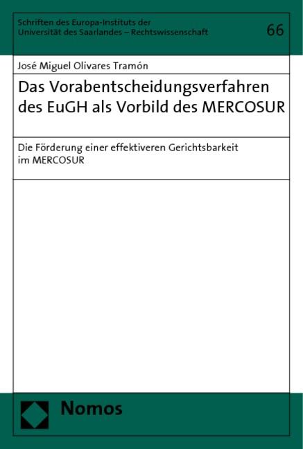 Das Vorabentscheidungsverfahren des EuGH als Vorbild des MERCOSUR | Olivares Tramón, 2006 | Buch (Cover)