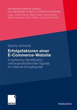 Abbildung von Ahrholdt | Erfolgsfaktoren einer E-Commerce-Website | Mit einem Geleitwort von Prof. Dr. Wolfgang Brüggemann | 2010 | Empirische Identifikation vert...