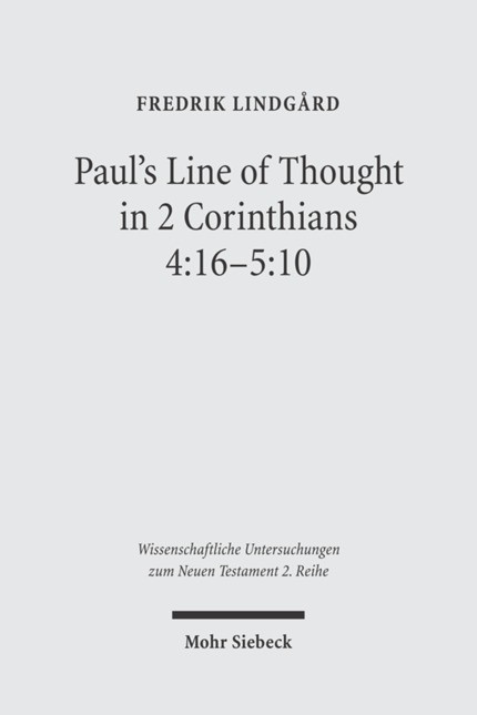 Paul's Line of Thought in 2 Corinthians 4:16-5:10 | Lindgard, 2005 | Buch (Cover)