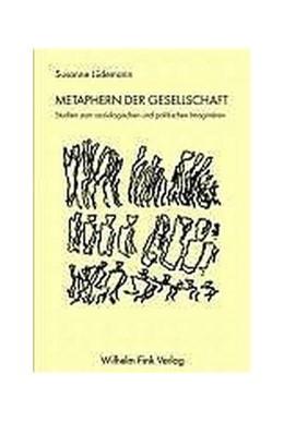 Abbildung von Lüdemann | Metaphern der Gesellschaft | 2004 | 2004 | Studien zum soziologischen und...