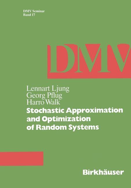 Abbildung von Ljung / Pflug / Walk | Stochastic Approximation and Optimization of Random Systems | 1992