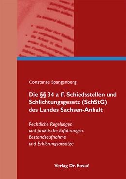 Abbildung von Spangenberg | Die §§ 34 a ff. Schiedsstellen und Schlichtungsgesetz (SchStG) des Landes Sachsen-Anhalt | 2010 | Rechtliche Regelungen und prak... | 12