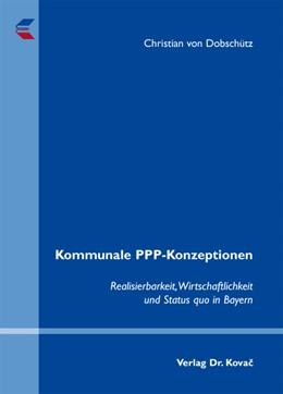 Abbildung von Dobschütz   Kommunale PPP-Konzeptionen   2010   Realisierbarkeit, Wirtschaftli...   165