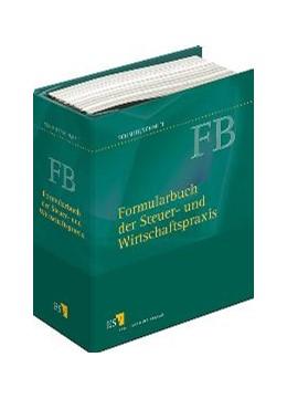 Abbildung von Hille / Schmitt | Formularbuch der Steuer- und Wirtschaftspraxis | Loseblattwerk mit Aktualisierung 2/19 | 2020