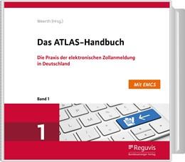 Abbildung von Weerth   Das ATLAS-Handbuch   Loseblattwerk mit 30. Aktualisierung   2020   Die Praxis der elektronischen ...