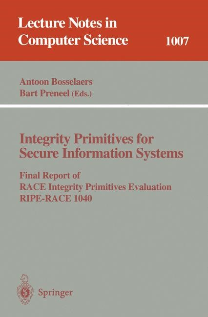 Integrity Primitives for Secure Information Systems | Bosselaers / Preneel, 1995 | Buch (Cover)