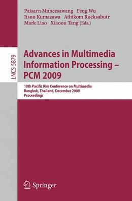 Abbildung von Muneesawang / Wu / Kumazawa / Roeksabutr / Liao / Tang | Advances in Multimedia Information Processing - PCM 2009 | 2009 | 10th Pacific Rim Conference on...