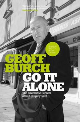 Abbildung von Burch   Go It Alone   2003   The Streetwise Secrets of Self...