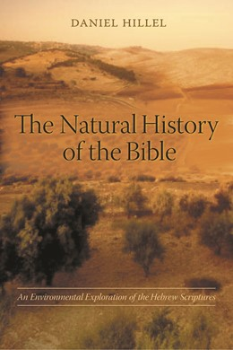Abbildung von Hillel | The Natural History of the Bible | 2005 | An Environmental Exploration o...