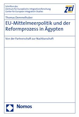 Abbildung von Demmelhuber   EU-Mittelmeerpolitik und der Reformprozess in Ägypten   2009   Von der Partnerschaft zur Nach...   69