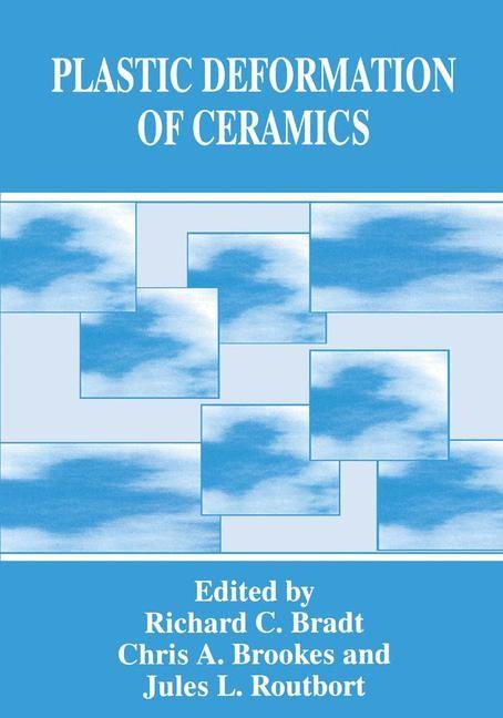 Plastic Deformation of Ceramics | Bradt / Brookes / Routbort, 1995 | Buch (Cover)