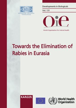 Abbildung von Dodet / Fooks / Müller / Tordo | Towards the Elimination of Rabies in Eurasia | 2008 | Joint OIE/WHO/EU International... | 131