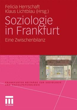 Abbildung von Herrschaft / Lichtblau | Soziologie in Frankfurt | 2010 | Eine Zwischenbilanz