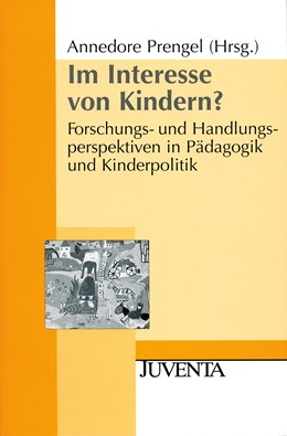 Abbildung von Prengel | Im Interesse von Kindern? | 2003 | Forschungs- und Handlungspersp...