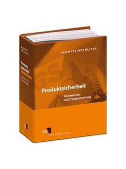 Abbildung von Schmatz / Nöthlichs | Produktsicherheit • mit Aktualisierungsservice | Loseblattwerk mit 483. Aktualisierung | 2020 | Kommentar und Textsammlung