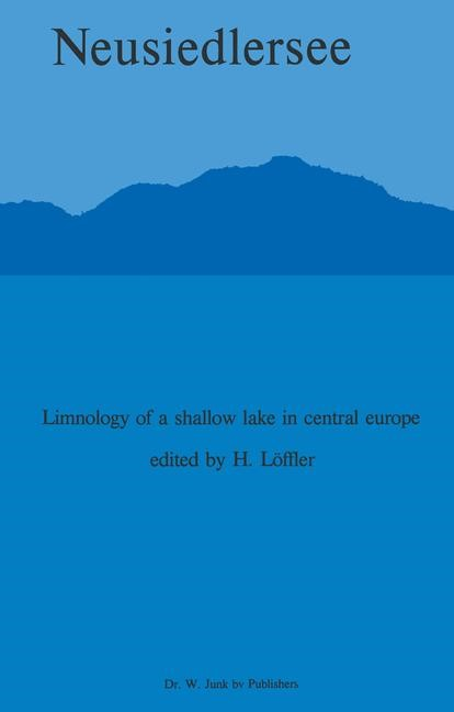Neusiedlersee: The Limnology of a Shallow Lake in Central Europe | Löffler, 1980 | Buch (Cover)